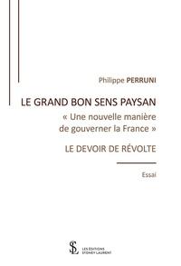 Le grand bon sens paysan - Une nouvelle manière de gouverner la France.pdf