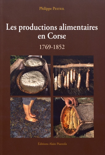 Les productions alimentaires en Corse (1769-1852)