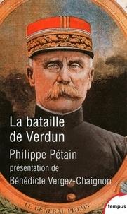 Philippe Pétain - La bataille de Verdun.