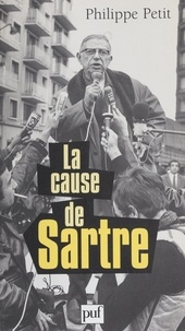 Philippe Petit - La cause de Sartre.