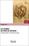 Philippe Petit - Le corps, un être en devenir - Ostéopathie et paléontologie.