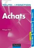 Philippe Petit - Toute la fonction Achats - 3e éd. - Savoirs - Savoir-faire - Savoir-être.