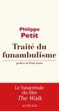 Philippe Petit - Traité du funambulisme.