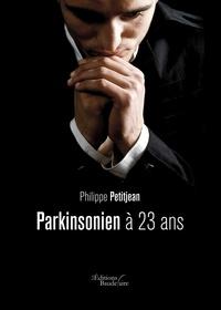 Deedr.fr Parkinsonien à 23 ans Image