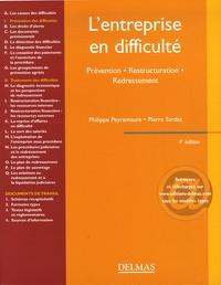 Philippe Peyramaure et Pierre Sardet - L'entreprise en difficulté - Prévention Restructuration Redressement.