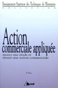 Philippe Pico - Action commerciale appliquée - Brevet de technicien supérieur, institut universitaires de technologie.