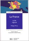 Philippe Piercy - La France - Le fait régional.