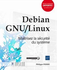 Era-circus.be Debian GNU/Linux - Maîtrisez la sécurité du système Image