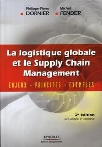 La logistique globale et le Supply Chain Management - Enjeux, principes, exemples.pdf