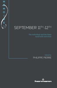 Philippe Pierre - September 11th-12th - The Individual and the State faced with terrorism.