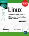 Philippe Pinchon - Linux Administration avancée - Maintenance et exploitation de vos serveurs.