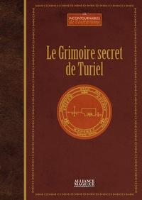 Philippe Pissier - Le grimoire secret de Turiel.