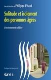Philippe Pitaud - Solitude et isolement des personnes âgées.