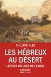 Philippe Plet - Les Hébreux au désert - Lecture du livre de l'Exode.