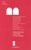 Philippe Poirier et Jean-Luc Chabot - Démocratie(s), liberté(s) et religion(s).