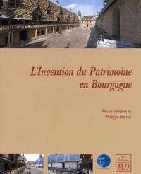 Philippe Poirrier - L'invention du patrimoine en Bourgogne.