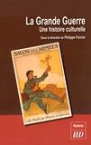 Philippe Poirrier - La Grande Guerre - Une histoire culturelle.