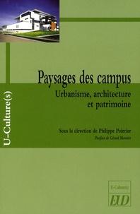 Philippe Poirrier - Paysages des campus - Urbanisme, architecture et patrimoine.