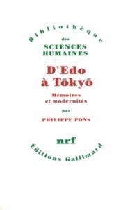 Philippe Pons - D'Edo à Tokyo - Mémoires et modernités.