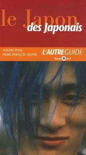Philippe Pons et Pierre Souyri - Le Japon des Japonais.