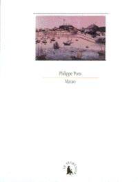 Philippe Pons - Macao, un éclat d'éternité.