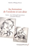 Philippe Porret et Estelle Porret - La formation de l'analyste et son désir - Sammy, Joyce McDougall, Serge Lebovici et Donald W. Winnicott.