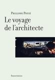 Philippe Potié - Le voyage de l'architecte.