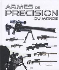 Philippe Poulet - Armes de précision du monde.