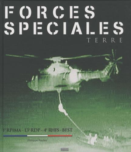 Philippe Poulet - Forces Spéciales Terre - 1er RPIMA, 13e RDP, 4e RHFS, BFST.