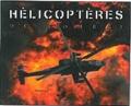 Philippe Poulet - Hélicoptères de combat.