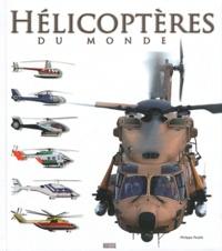 Philippe Poulet - Hélicoptères du monde.