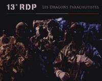 Philippe Poulet - Soldats de l'ombre - 13e régiment de dragons parachutistes.
