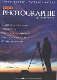 Philippe Poulet - Toute la photographie outdoor.