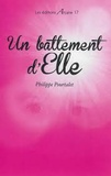 Philippe Pourtalet - Un battement d'Elle.