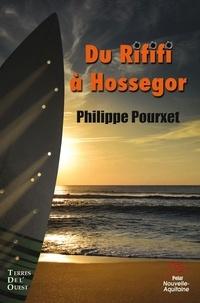 Philippe Pourxet - Du rififi sur la Côte basque.