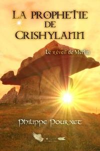 Philippe Pourxet - La prophétie de Crishylann.