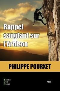Philippe Pourxet - Rappel sanglant sur l'Arbizon.