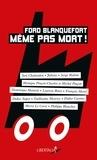 Philippe Poutou et Sorj Chalandon - Ford Blanquefort même pas mort !.