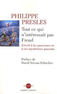 Feriasdhiver.fr Tout ce qui n'interessait pas Freud - L'éveil à la conscience et à ses mystérieux pouvoirs Image