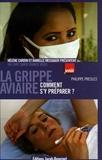 Philippe Presles - La grippe aviaire - Comment s'y préparer ?.
