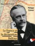 Philippe Prévost - La France et la déclaration Balfour.