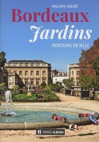 Philippe Prévôt - Bordeaux jardins - Parcours en ville.