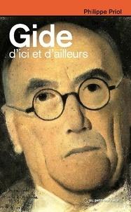Philippe Priol - Gide, d'ici et d'ailleurs.