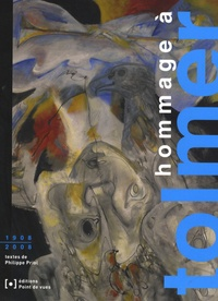 Philippe Priol - Hommage à Tolmer - 1908-2008.