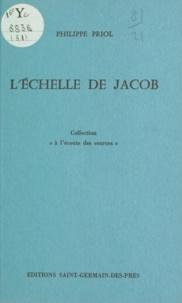 Philippe Priol - L'Échelle de Jacob.
