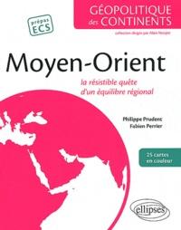 Philippe Prudent et Fabien Perrier - Moyen-Orient - La résistible quête d'un équilibre régional.