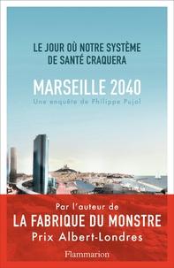 Galabria.be Marseille, 2040 - Le jour où notre système de santé craquera Image