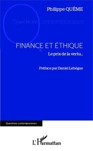 Philippe Quême - Finance et éthique - Le prix de la vertu....