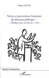 """Philippe Quême - Vertus et perversions françaises du discours politique - Plaidoyer pour un discours """"vrai""""."""