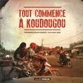 Philippe Quéméner et Michel Zongo - Tout commence à Koudougou.